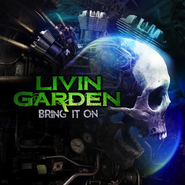 LivinGarden-BringItOn