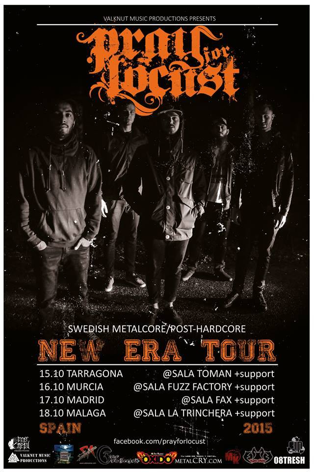 PRAY FOR LOCUST new era tour