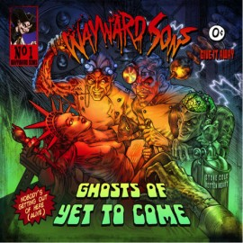 WAYWARD SONS - GHOST OF YET TO COME