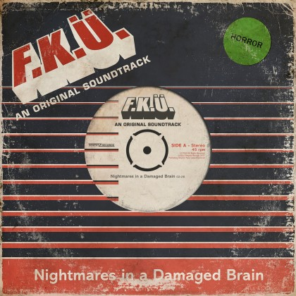 F.K.Ü. Nightmares In A Damaged Brain