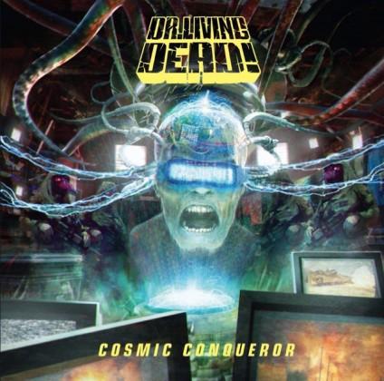 Dr Living Dead - Cosmic Conqueror